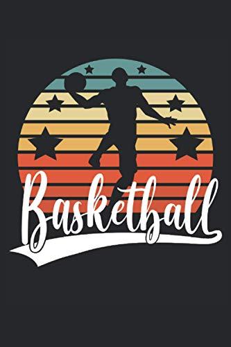 Basketball: Taccuino a righe quaderno di scrittura diario ToDo libro dei compiti libro di storia (15,24 x 22,86 cm; ca. A5) 120 pagine. Per amante del ... dunk slamdunk squadra di basket retro.
