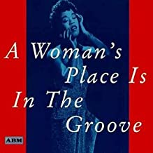 A Woman's Place Is In The Groove By Ella Fitzgerald (2006-09-01)
