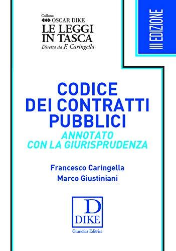 Codice dei contratti pubblici annotato con la giurisprudenza. Ediz. pocket