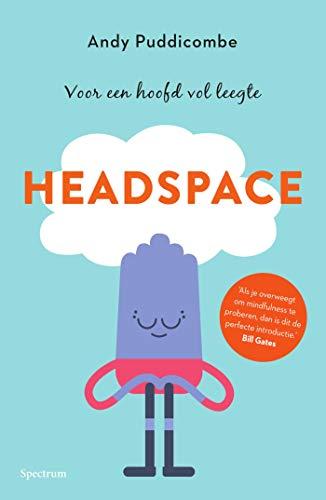 Headspace: voor een hoofd vol ruimte (Dutch Edition)