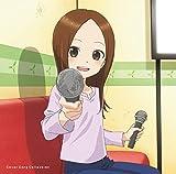 「からかい上手の高木さん2」Cover Song Collection