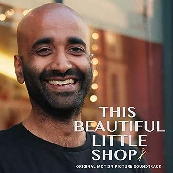 This Beautiful Little Shop (Original Motion Picture Soundtrack)