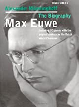 Max Euwe: The Biography