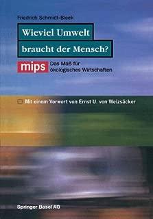 Wieviel Umwelt braucht der Mensch?: MIPS ― Das Maß für ökologisches Wirtschaften (German Edition)