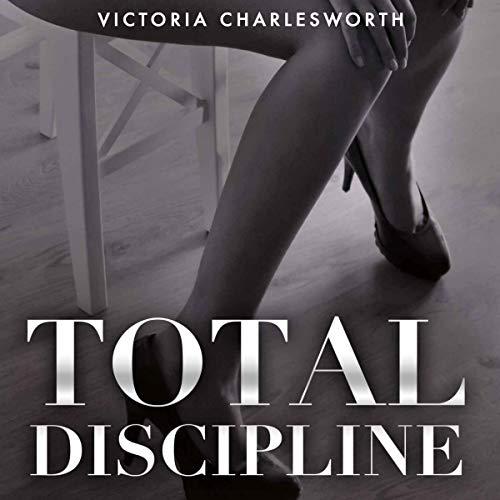 Total Discipline - A Hardcore Lesbian BDSM 4-Story Erotica Bundle audiobook cover art