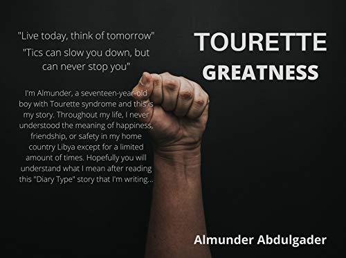 Tourette-Greatness