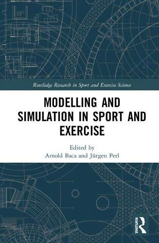 Modelling and Simulation in Sport and Exercise (Routledge Research in Sport and Exercise Science)