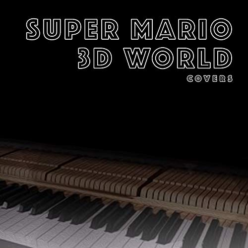"""Final Curtain for Meowser (From """"Super Mario 3D World"""") (Piano Cover)"""