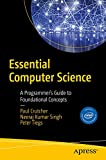 Essential Computer Science: A Programmer's Guide to Foundational Concepts (English Edition)