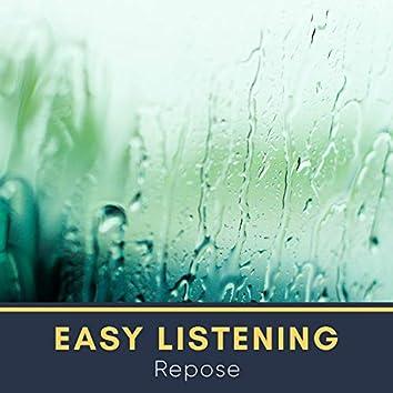 # Easy Listening Repose