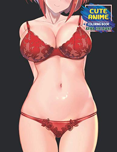 Cute Anime Coloring Book: Sexy Anime Girls Nice Boobs Coloring Book For Adults, Kawaii Manga-Style Fun Female Japanese Cartoons and Relaxing Vol 1 (Hasaway Anime Corner)