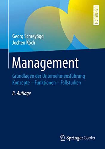 Management: Grundlagen der Unternehmensführung