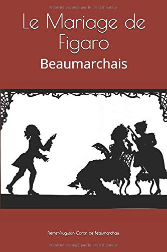 Le Mariage de Figaro: Beaumarchaisの詳細を見る