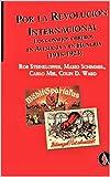Por la Revolución Internacional: Los consejos obreros en Alemania y en Hungría (1918-1923)...