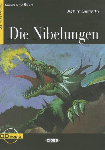 Die Nibelungen [Lingua tedesca]: Die Nibelungen + CD