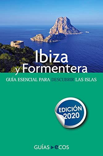 Guía de Ibiza y Formentera: Edición 2020 (Mapa y recorridos)