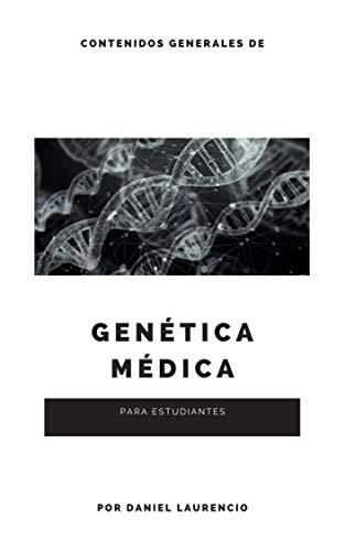 Genética médica: Contenidos generales para estudiantes