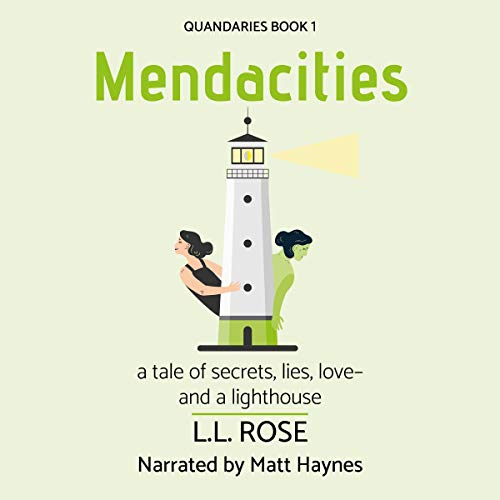 Mendacities: A Tale of Secrets, Lies, Love - and a Lighthouse cover art