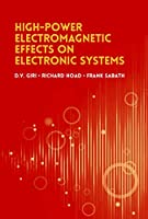 High-Power Electromagnetic Effects on Electronic Systems (Electromagnetics)