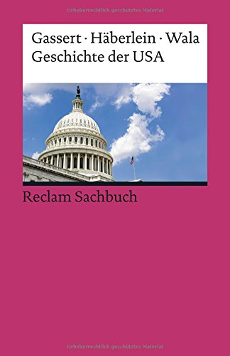 Geschichte der USA (Reclams Universal-Bibliothek)