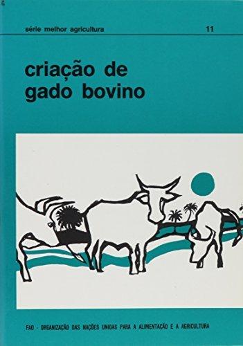 Cria????????o de Gado Bovino (S????rie Melhor Agricultura) (