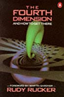 The Fourth Dimension: And How to Get There (Penguin Press Science)