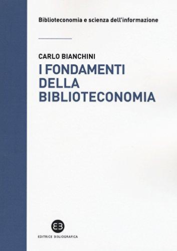 I fondamenti della biblioteconomia