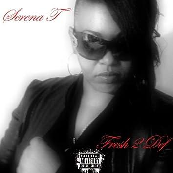 Fresh 2 Def Remix - Single