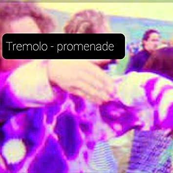 Tremolo - Promenade