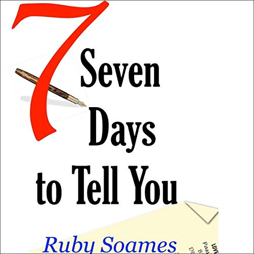Seven Days to Tell You audiobook cover art