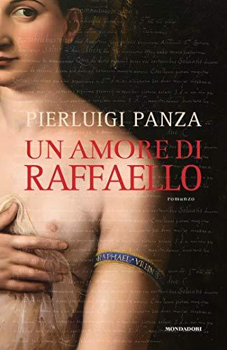 Un amore di Raffaello (Italian Edition)