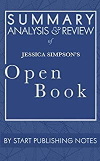 Summary, Analysis, and Review of Jessica Simpson's Open Book