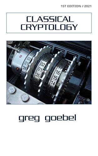 Classical Cryptology (English Edition)