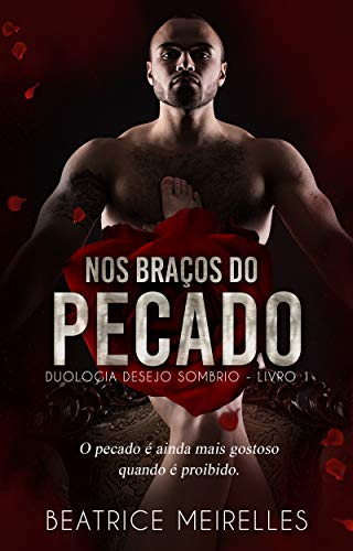 Nos Braços do Pecado — Livro 1: Duologia Desejo Sombrio (Portuguese Edition)