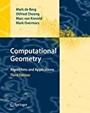 Computational Geometry: Algorithms and Applications - Mark de Berg
