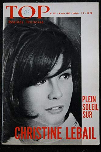 TOP Réalités Jeunesse 351 - 1965 08 Christine LEBAIL - Françoise Borie - Goldfinger - Jean Topart - René Clair