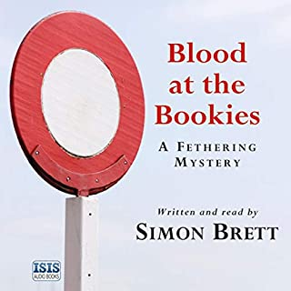 Blood at the Bookies                   By:                                                                                                                                 Simon Brett                               Narrated by:                                                                                                                                 Simon Brett                      Length: 7 hrs and 32 mins     3 ratings     Overall 4.7