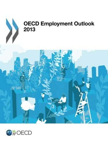 Oecd Employment Outlook 2013: Edition 2013