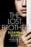 THE LOST BROTHER a totally compelling psychological thriller with an electrifying finish
