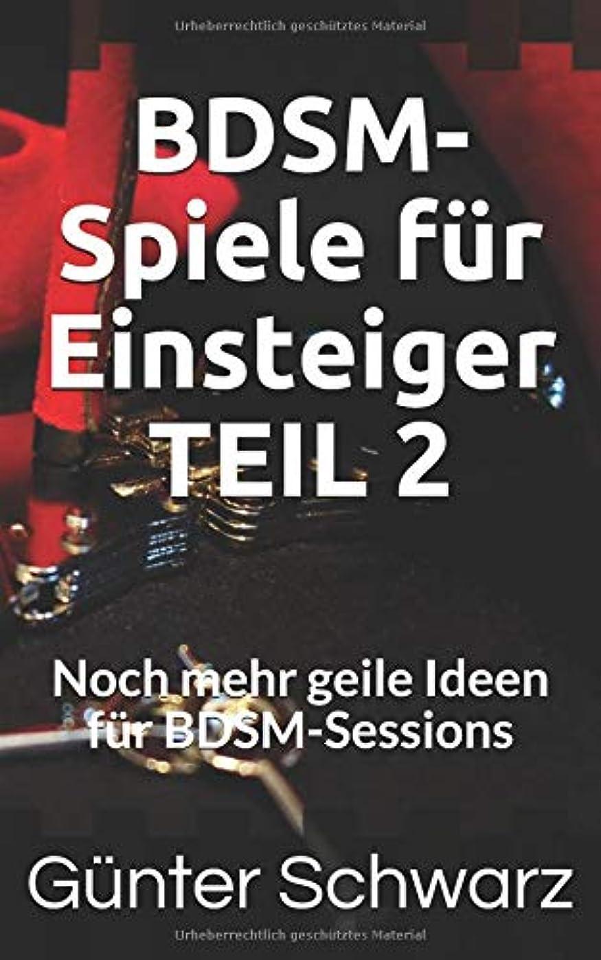 登録するライオンヨーグルトBDSM-Spiele fuer Einsteiger TEIL 2: Noch mehr geile Ideen fuer BDSM-Sessions