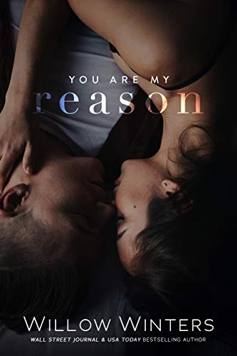 You Are My Reason (You Are Mine Book 1)