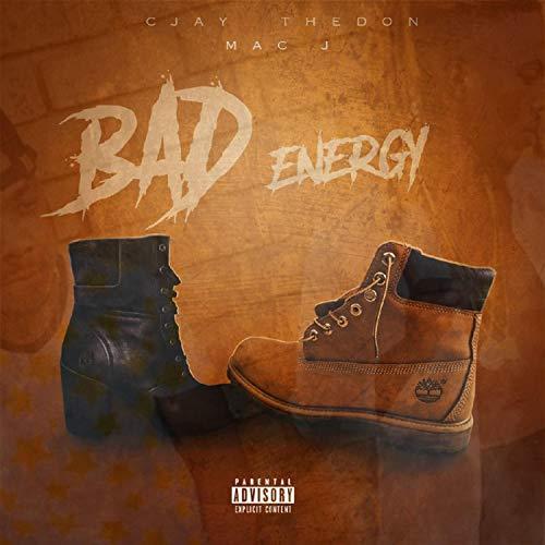 Bad-Energy (feat. Mac J Macfam) [Explicit]