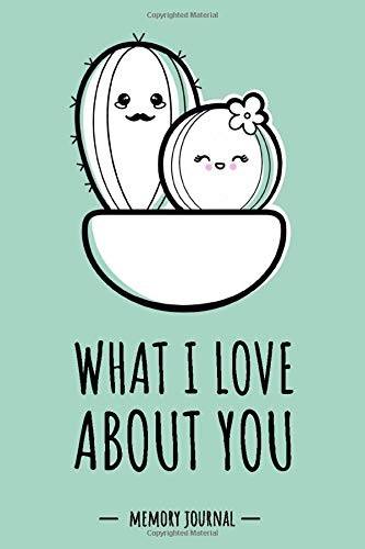 """What I Love About You Memory Journal: Couple book for Him & Her relationship Gift. Fill-in-the-Blank Gift Journal to Fill out a Couple Quiz. Special ... Book for couples & lovers. 110 pages / 9x6 """""""