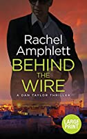 Behind the Wire (Dan Taylor Spy Thrillers)