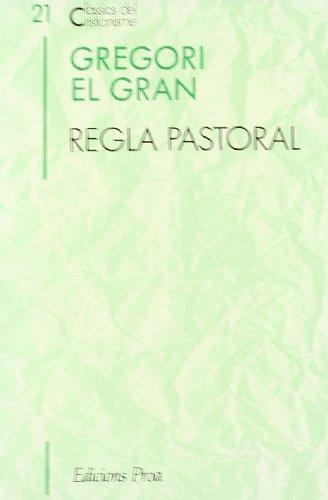 Regla Pastoral (CLÀSSICS CRIST)