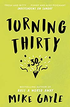 Turning Thirty by [Mike Gayle]