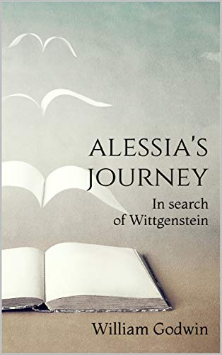 Book Cover for Alessia*s Journey: In search of Wittgenstein