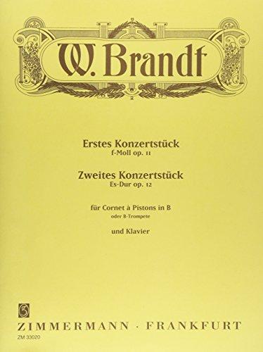 Erstes Konzertstück f-Moll, Zweites Konzertstück Es-Dur: op. 11 und op. 12. Trompete in B (Cornet à Pistons) und Klavier.