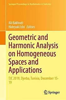 Geometric and Harmonic Analysis on Homogeneous Spaces and Applications: TJC 2019, Djerba, Tunisia, December 15–19 (Springe...