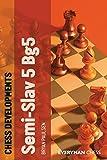 Chess Developments: Semi-slav 5 Bg5-Paulsen, Bryan
